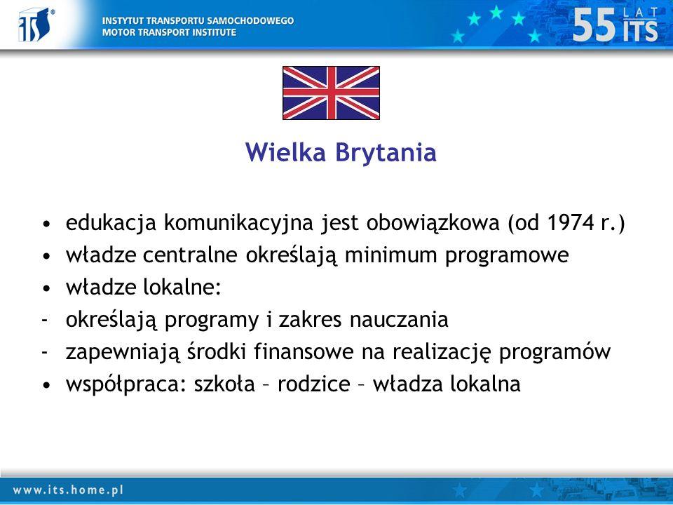 Wielka Brytania edukacja komunikacyjna jest obowiązkowa (od 1974 r.)