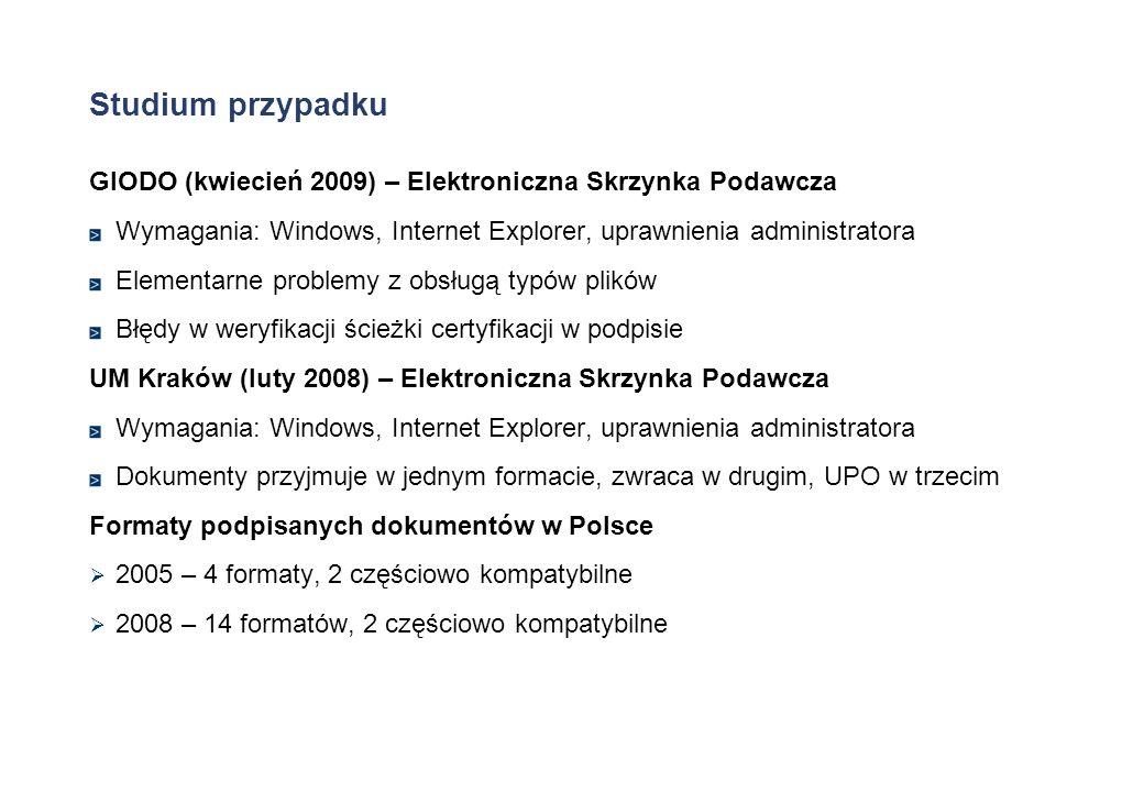 Studium przypadkuGIODO (kwiecień 2009) – Elektroniczna Skrzynka Podawcza. Wymagania: Windows, Internet Explorer, uprawnienia administratora.
