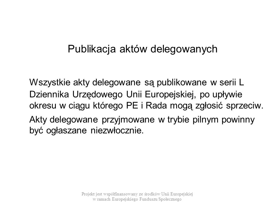 Publikacja aktów delegowanych