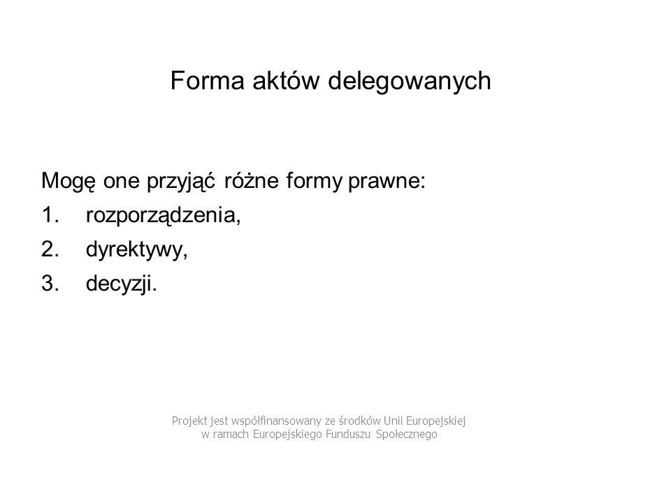 Forma aktów delegowanych