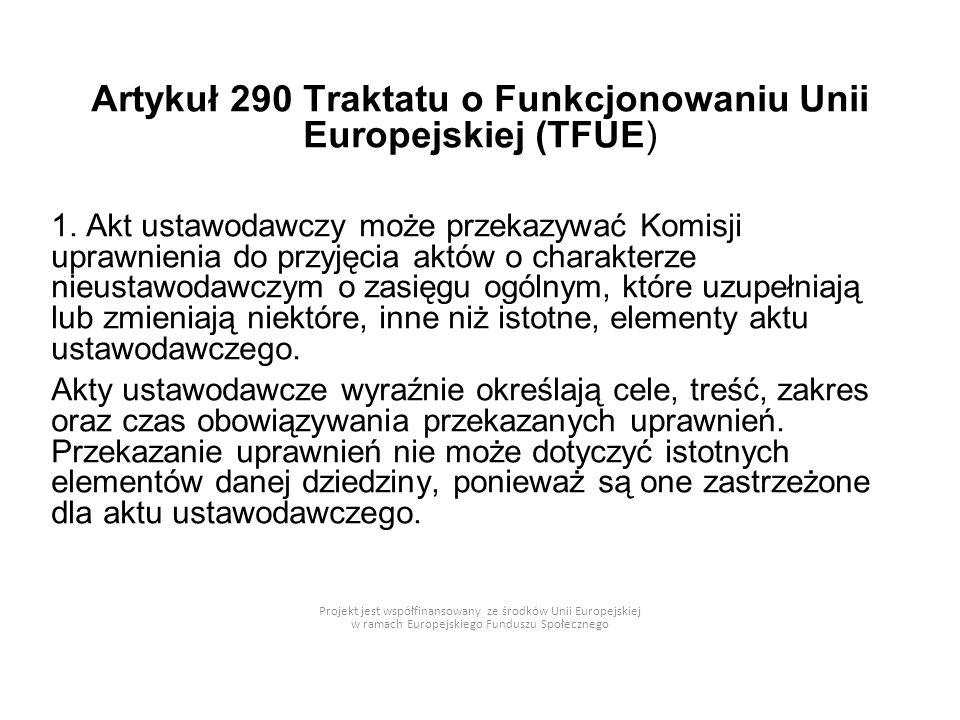 Artykuł 290 Traktatu o Funkcjonowaniu Unii Europejskiej (TFUE)