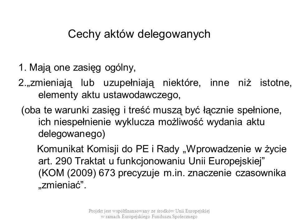 Cechy aktów delegowanych