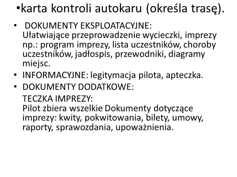 karta kontroli autokaru (określa trasę).