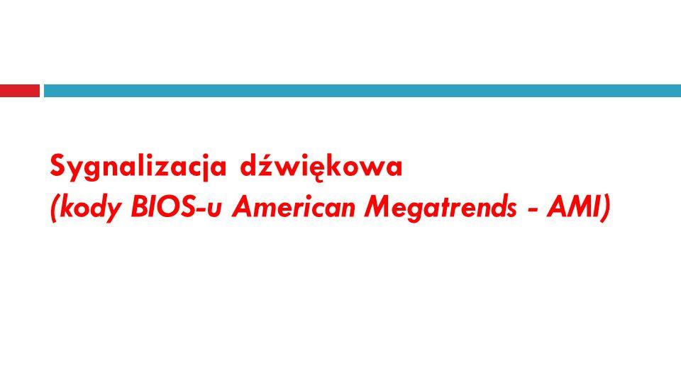 Sygnalizacja dźwiękowa (kody BIOS-u American Megatrends - AMI)