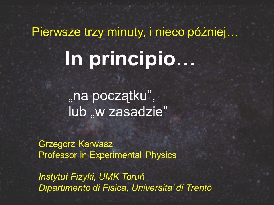 """In principio… """"na początku , lub """"w zasadzie"""