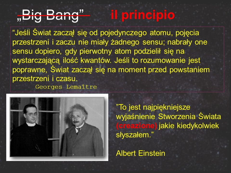 """Big Bang il principio This is the most beautiful and satisfactory"