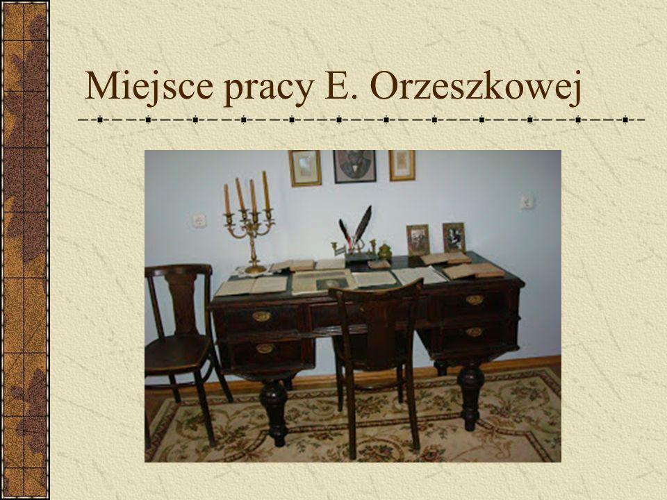 Miejsce pracy E. Orzeszkowej