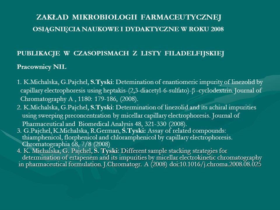 ZAKŁAD MIKROBIOLOGII FARMACEUTYCZNEJ