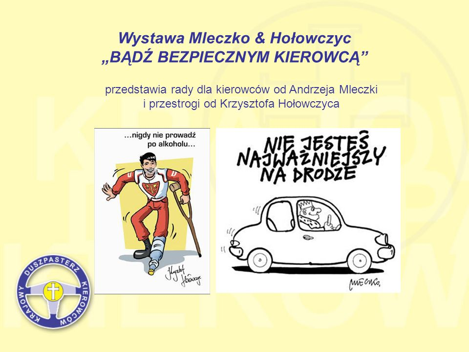 """Wystawa Mleczko & Hołowczyc """"BĄDŹ BEZPIECZNYM KIEROWCĄ"""