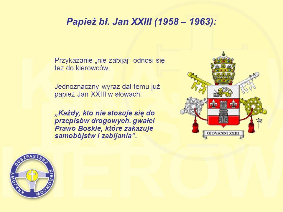 Papież bł. Jan XXIII (1958 – 1963):