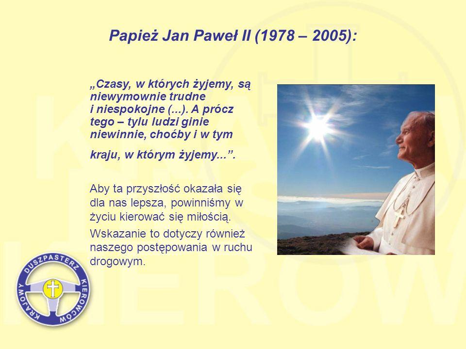 Papież Jan Paweł II (1978 – 2005):