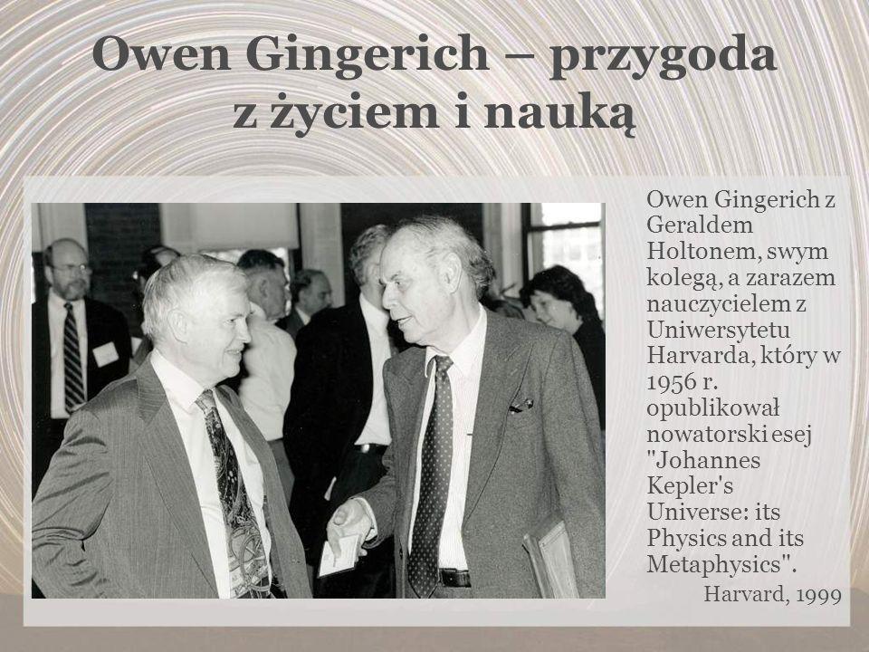 Owen Gingerich – przygoda z życiem i nauką