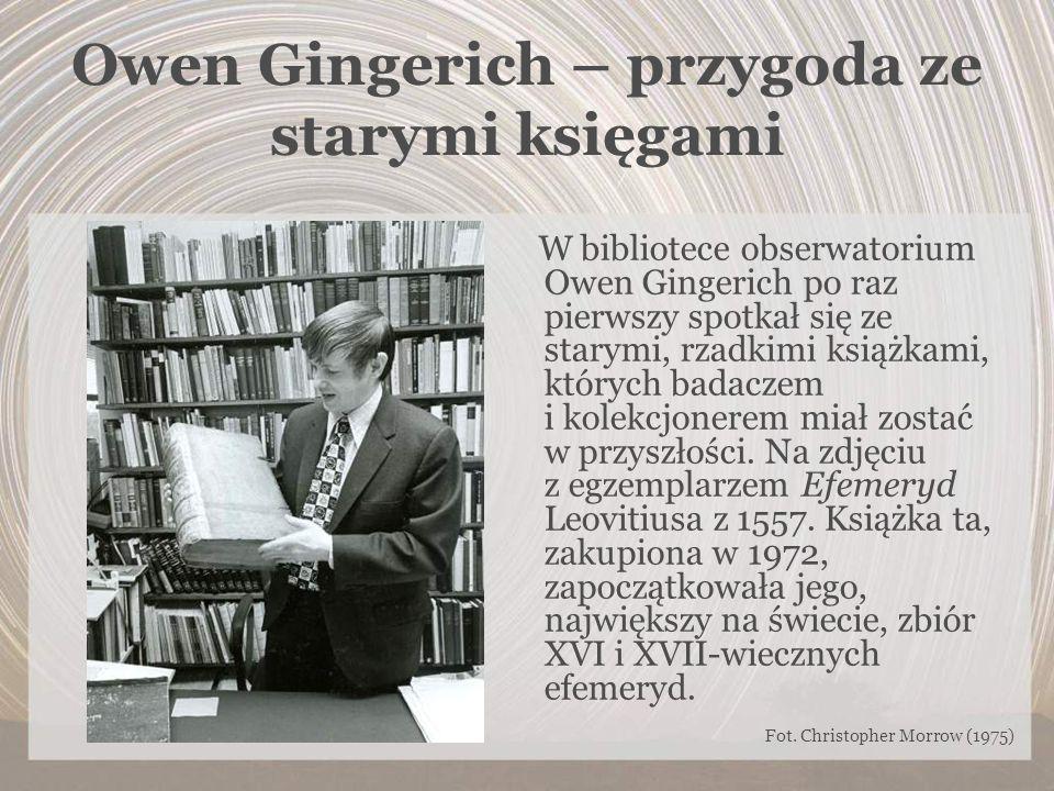 Owen Gingerich – przygoda ze starymi księgami