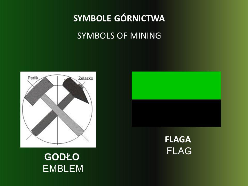 SYMBOLE GÓRNICTWA SYMBOLS OF MINING FLAGA FLAG GODŁO EMBLEM