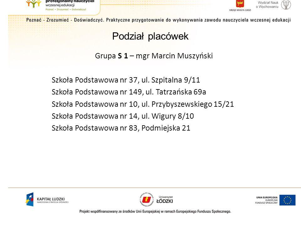 Grupa S 1 – mgr Marcin Muszyński