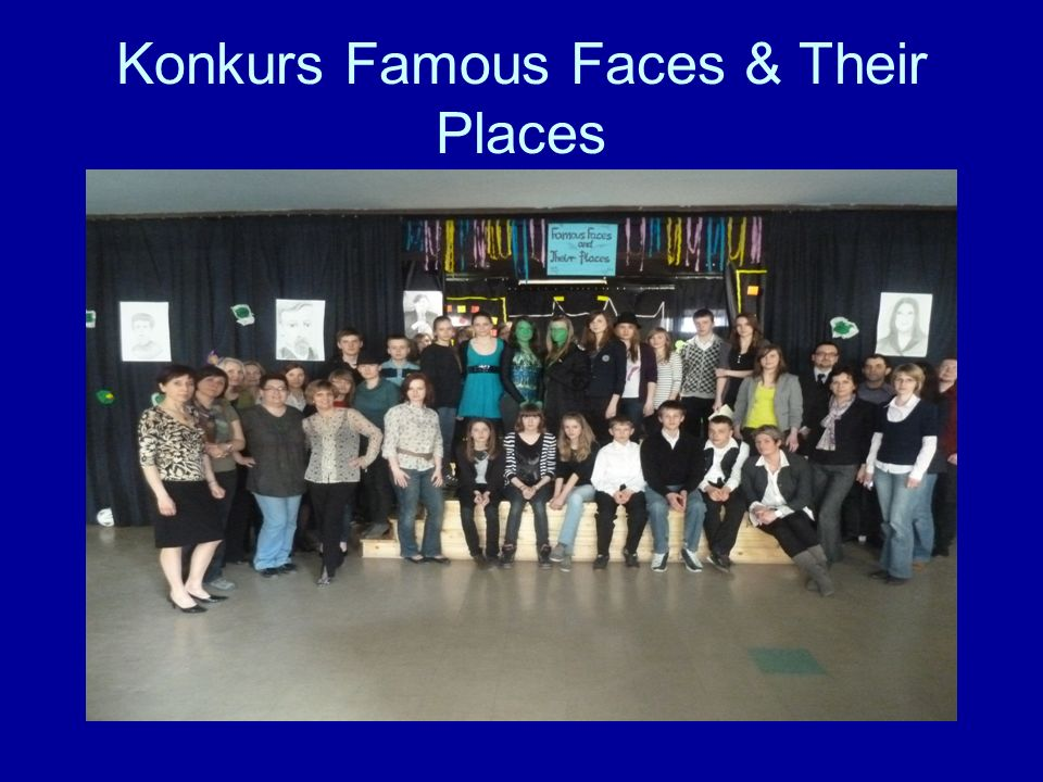 Konkurs Famous Faces & Their Places