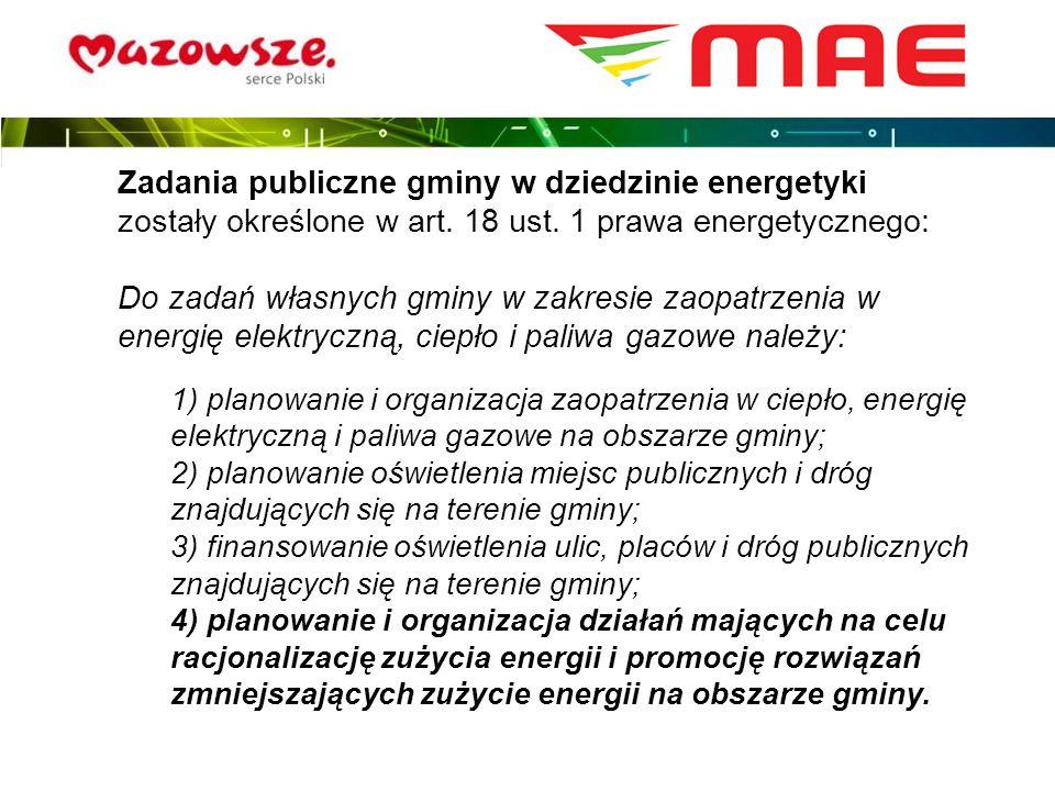 Zadania publiczne gminy w dziedzinie energetyki zostały określone w art. 18 ust. 1 prawa energetycznego: