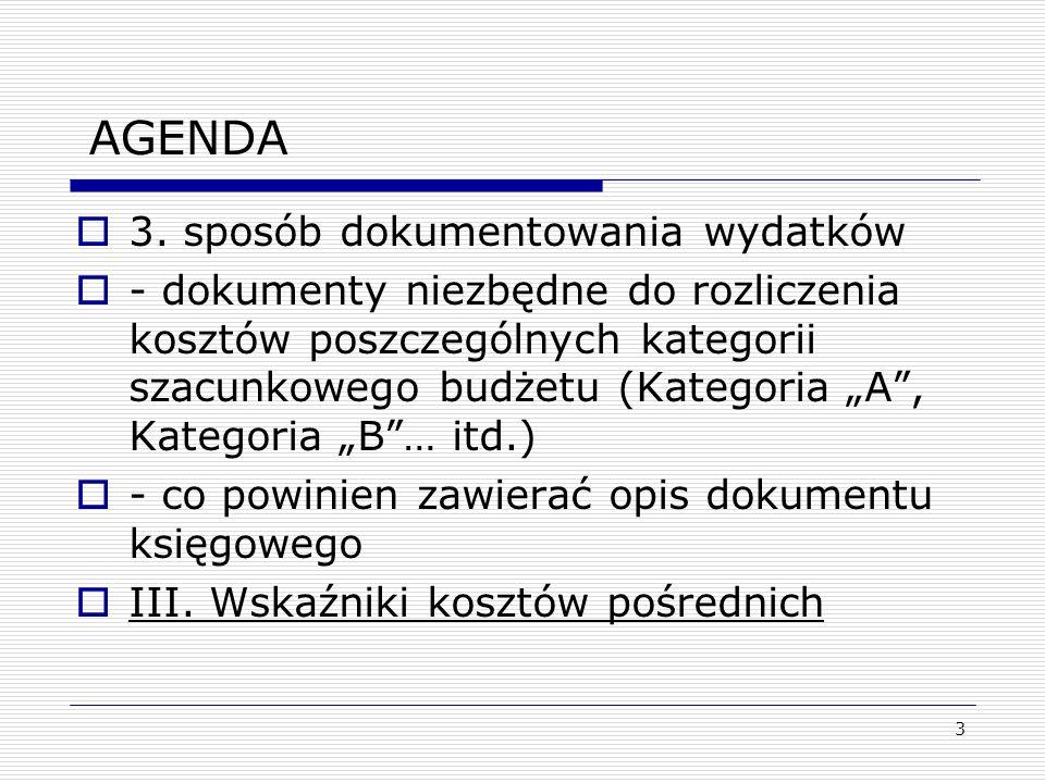 AGENDA 3. sposób dokumentowania wydatków