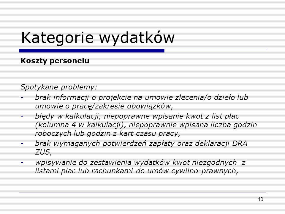 Kategorie wydatków Koszty personelu Spotykane problemy: