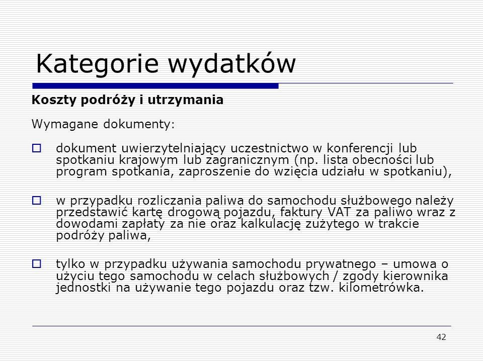 Kategorie wydatków Koszty podróży i utrzymania Wymagane dokumenty: