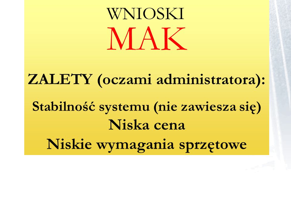 ZALETY (oczami administratora):