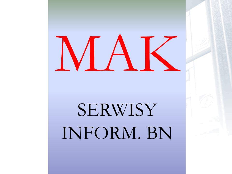 MAK SERWISY INFORM. BN