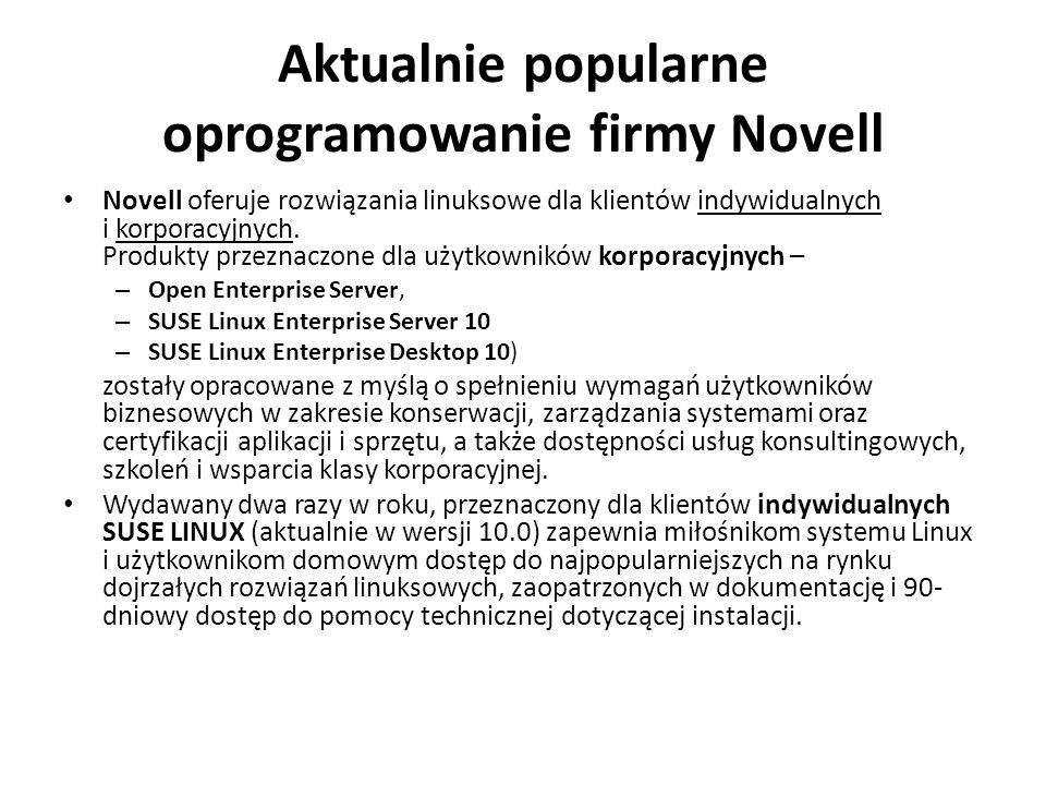 Aktualnie popularne oprogramowanie firmy Novell