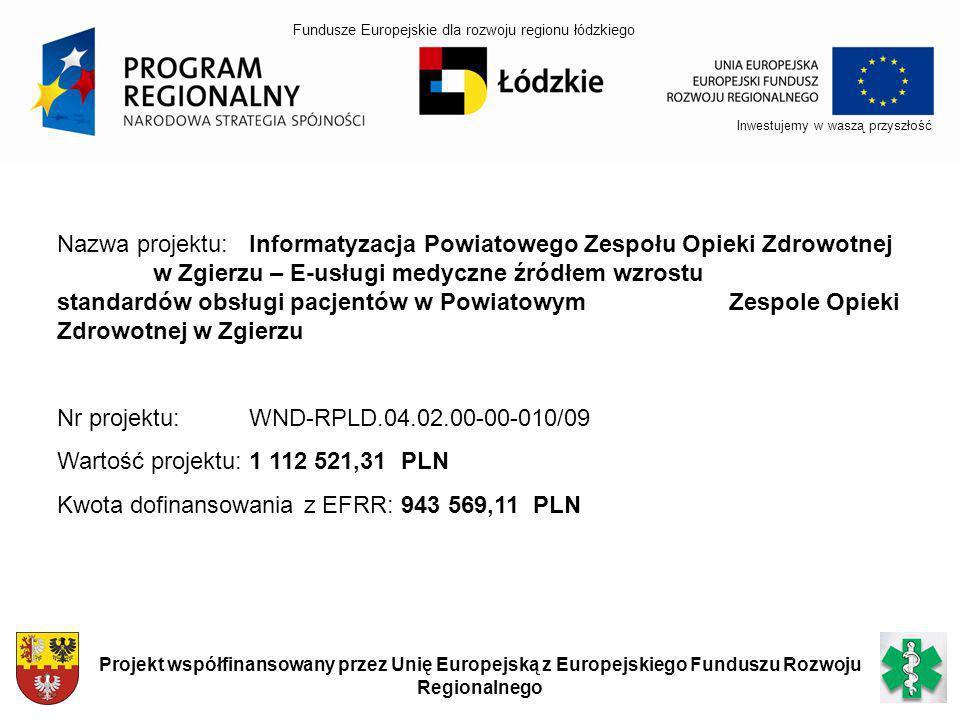 Nr projektu: WND-RPLD.04.02.00-00-010/09
