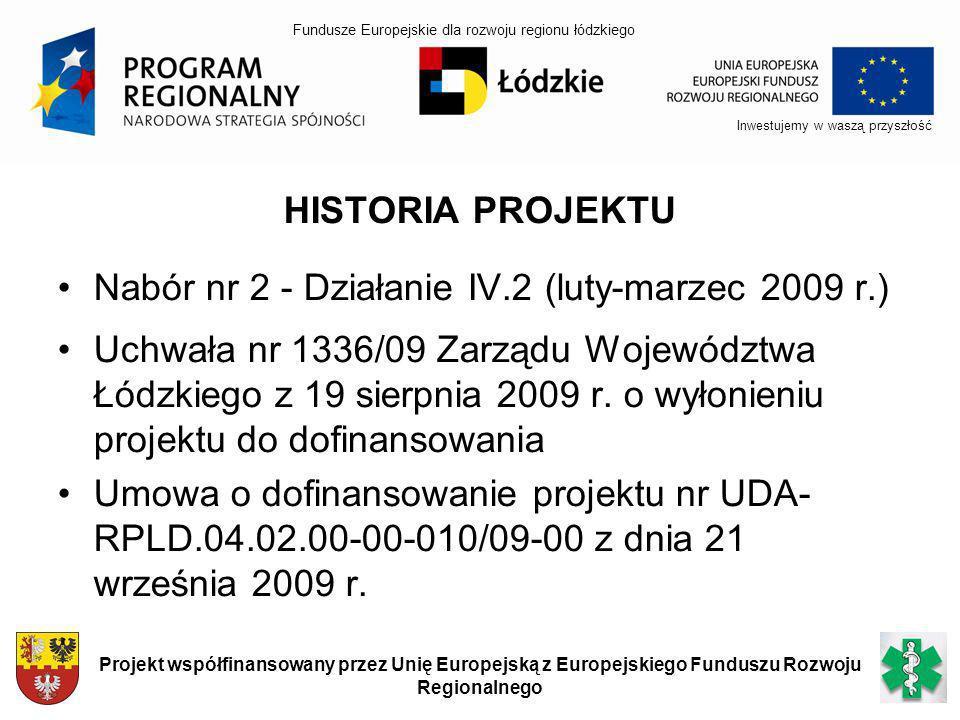 Nabór nr 2 - Działanie IV.2 (luty-marzec 2009 r.)