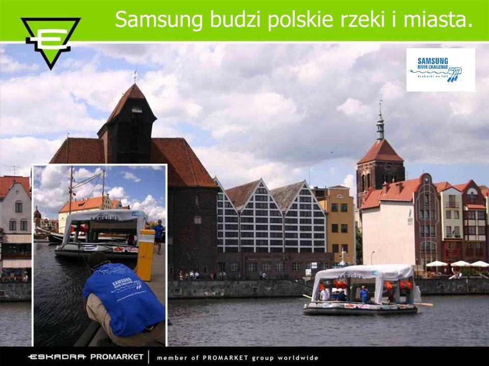 Samsung budzi polskie rzeki i miasta.