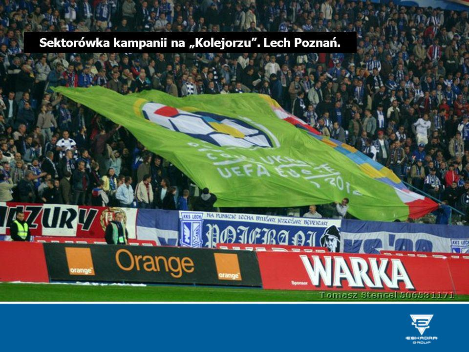 """Sektorówka kampanii na """"Kolejorzu . Lech Poznań."""