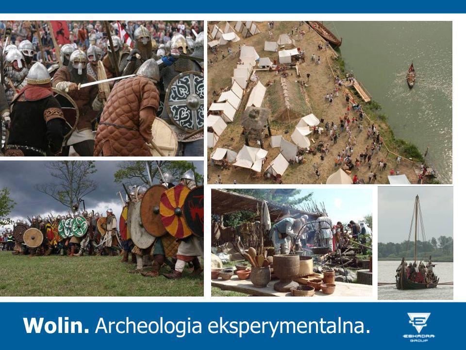 Wolin. Archeologia eksperymentalna.