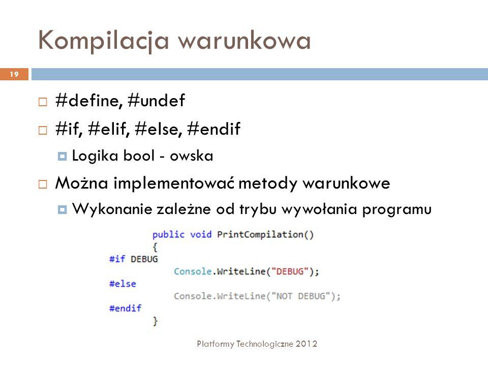 Kompilacja warunkowa #define, #undef #if, #elif, #else, #endif