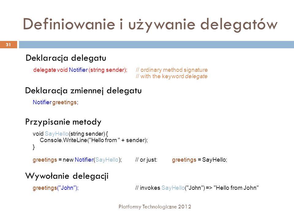 Definiowanie i używanie delegatów
