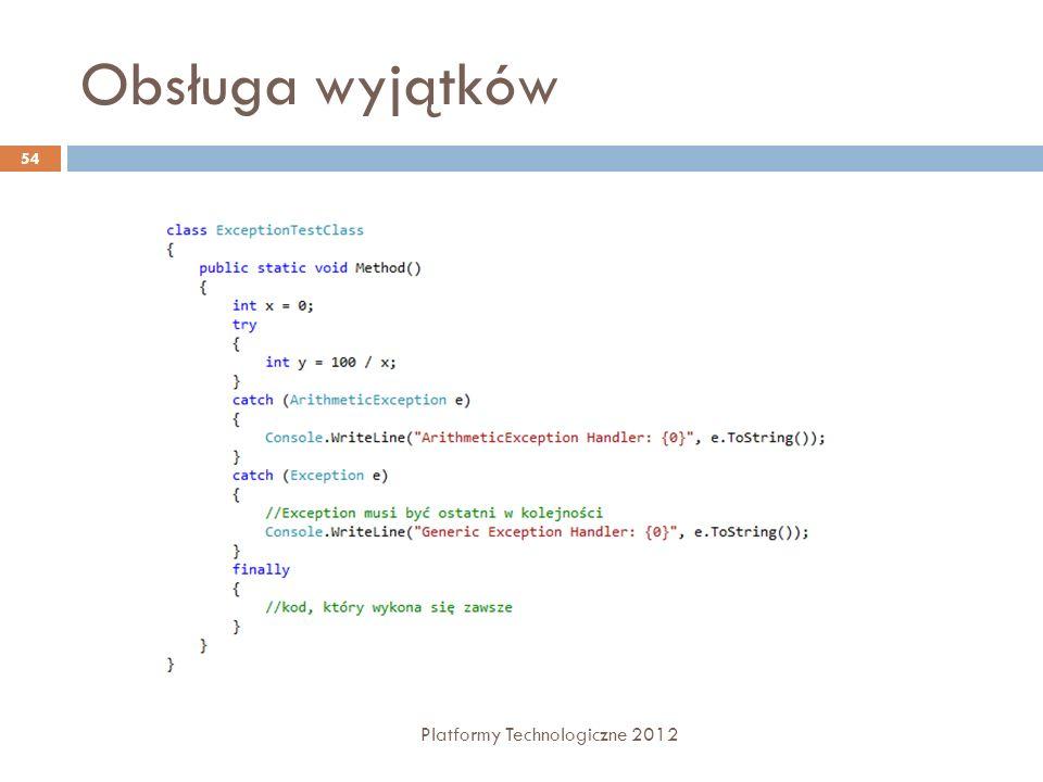Obsługa wyjątków Platformy Technologiczne 2012