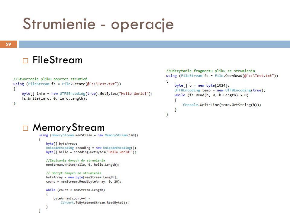 Strumienie - operacje FileStream MemoryStream
