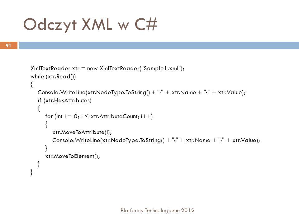 Odczyt XML w C# XmlTextReader xtr = new XmlTextReader( Sample1.xml );