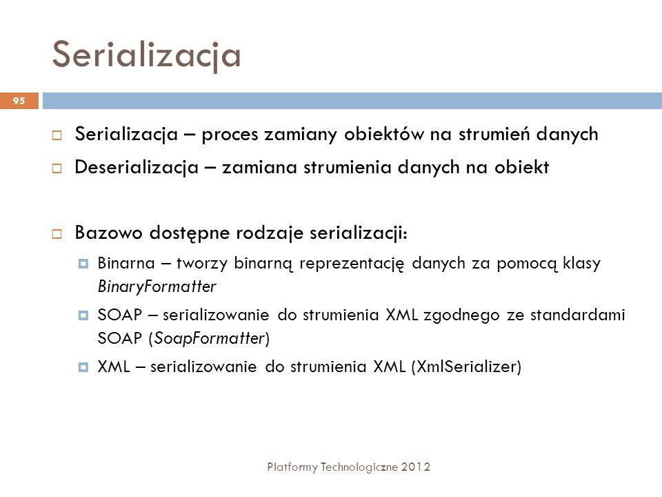 Serializacja Serializacja – proces zamiany obiektów na strumień danych