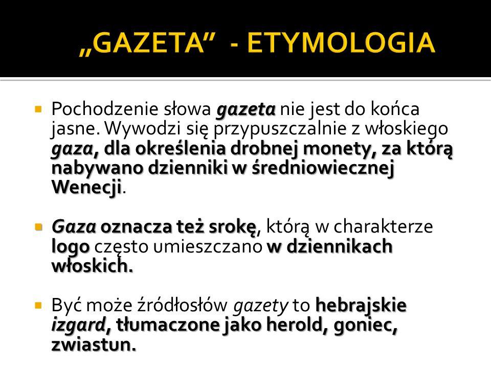"""GAZETA - ETYMOLOGIA"