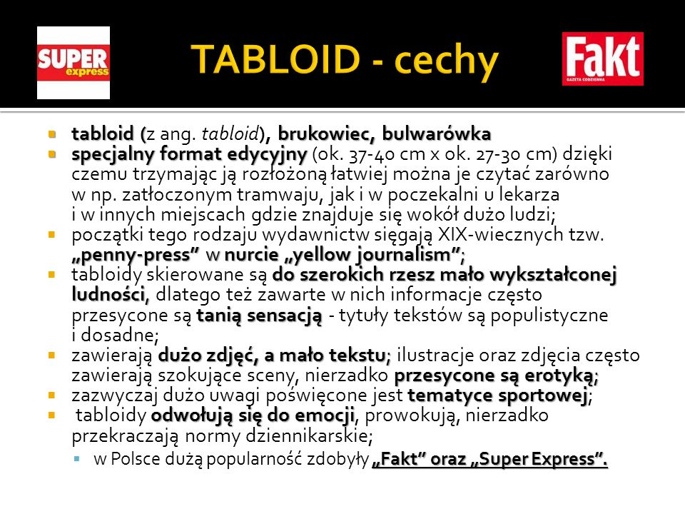 TABLOID - cechy tabloid (z ang. tabloid), brukowiec, bulwarówka