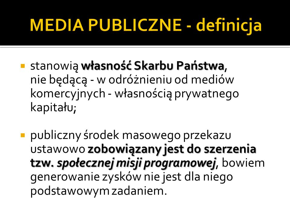MEDIA PUBLICZNE - definicja