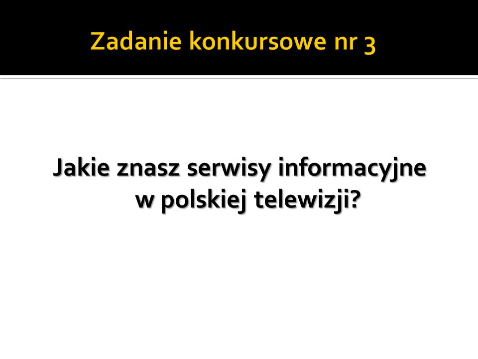 Jakie znasz serwisy informacyjne w polskiej telewizji