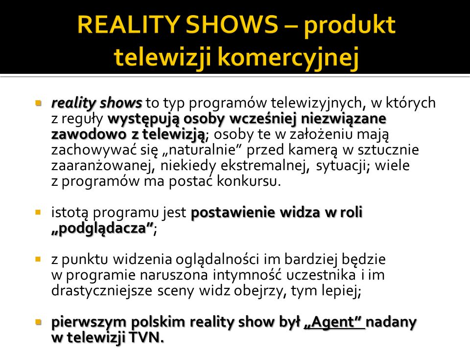 REALITY SHOWS – produkt telewizji komercyjnej