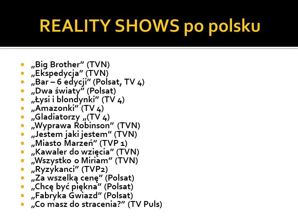 REALITY SHOWS po polsku