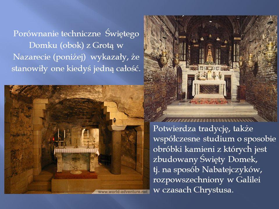 Porównanie techniczne Świętego Domku (obok) z Grotą w Nazarecie (poniżej) wykazały, że stanowiły one kiedyś jedną całość.