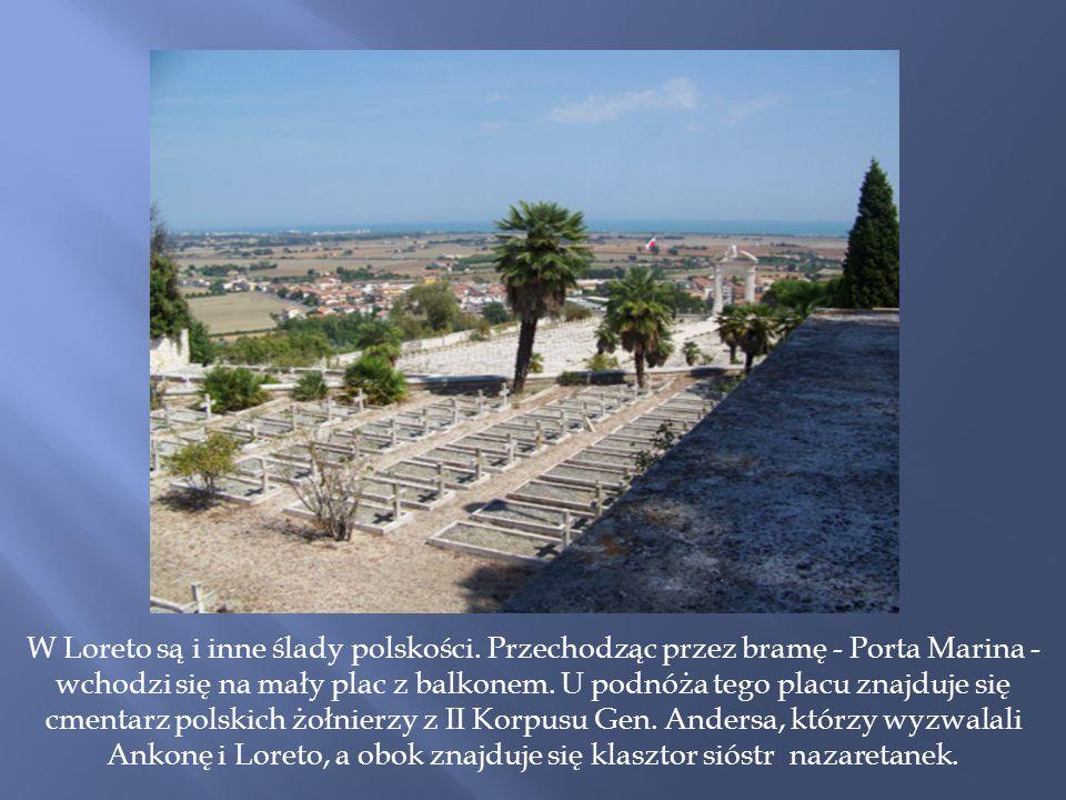 W Loreto są i inne ślady polskości