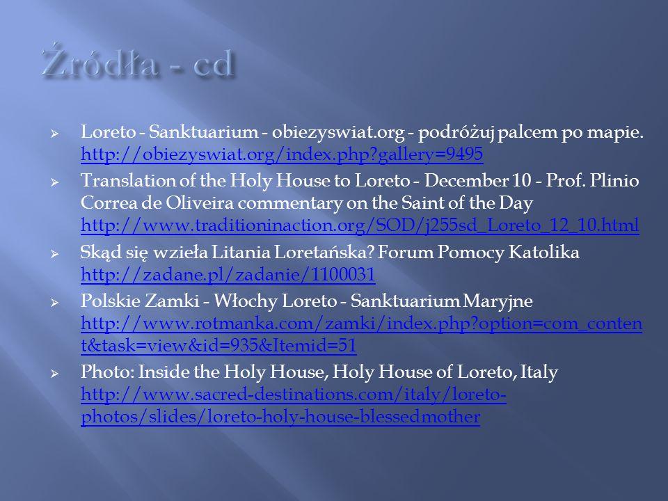 Źródła - cd Loreto - Sanktuarium - obiezyswiat.org - podróżuj palcem po mapie. http://obiezyswiat.org/index.php gallery=9495.