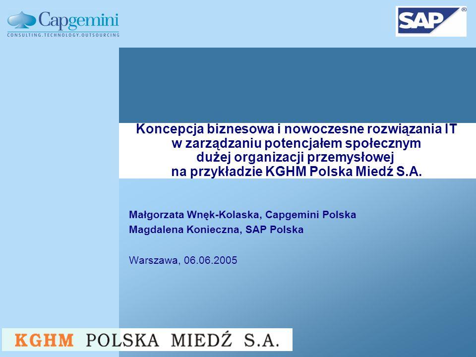 Koncepcja biznesowa i nowoczesne rozwiązania IT w zarządzaniu potencjałem społecznym dużej organizacji przemysłowej na przykładzie KGHM Polska Miedź S.A.