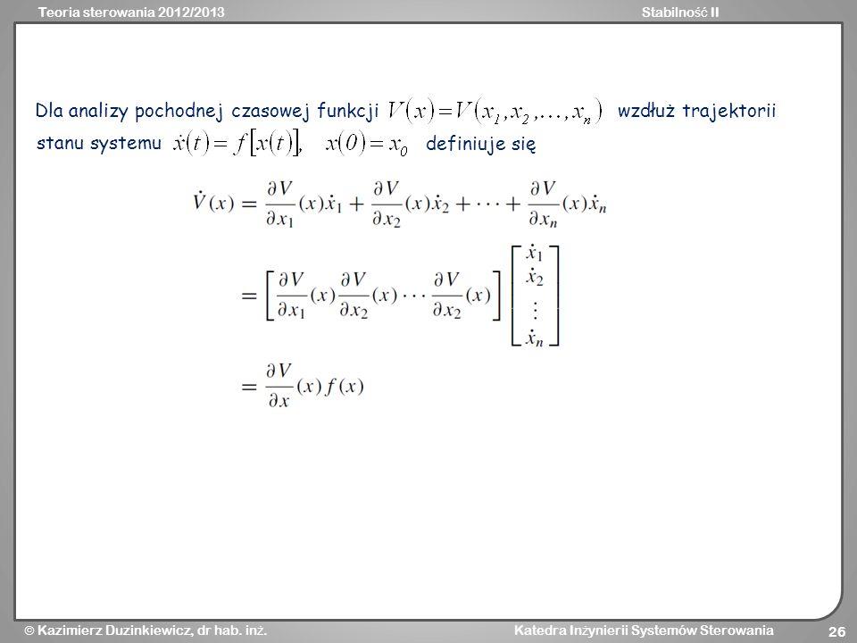 Dla analizy pochodnej czasowej funkcji
