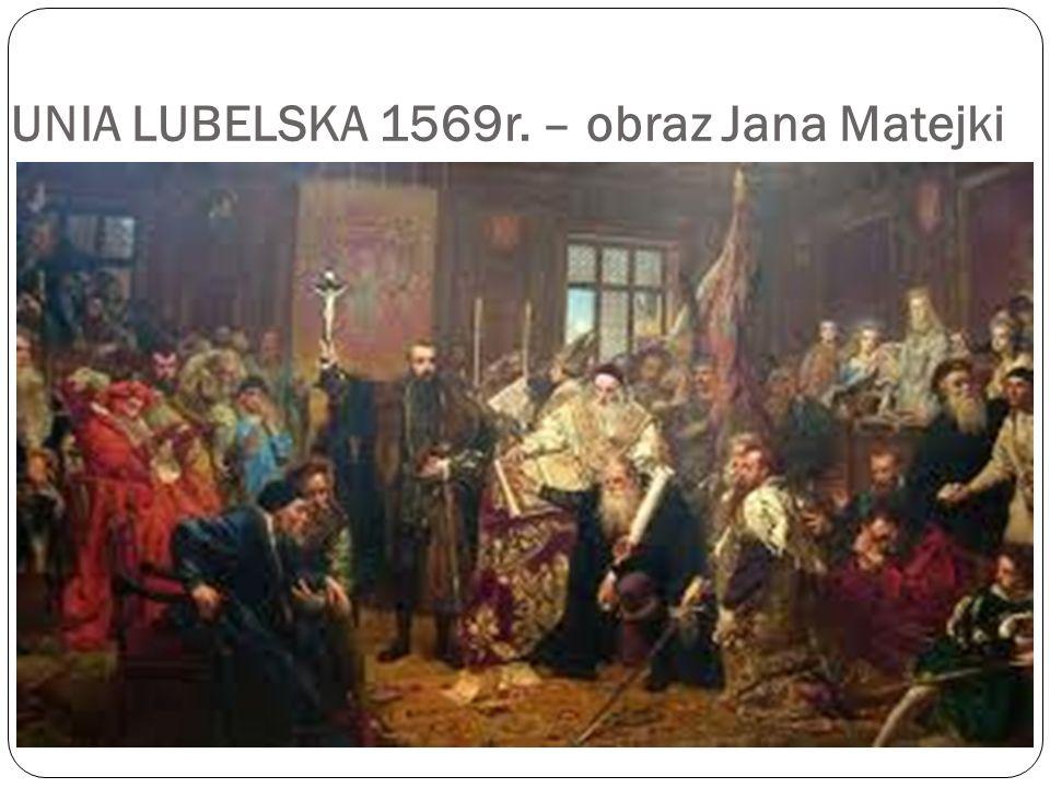 UNIA LUBELSKA 1569r. – obraz Jana Matejki